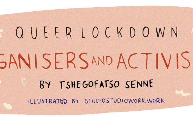 Queer Lockdown – Organisers and Activists