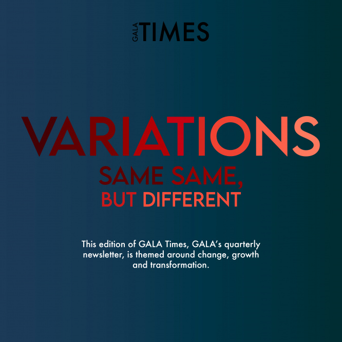 GALA Times: 2021 1/4 – Variations: Same Same, but Different